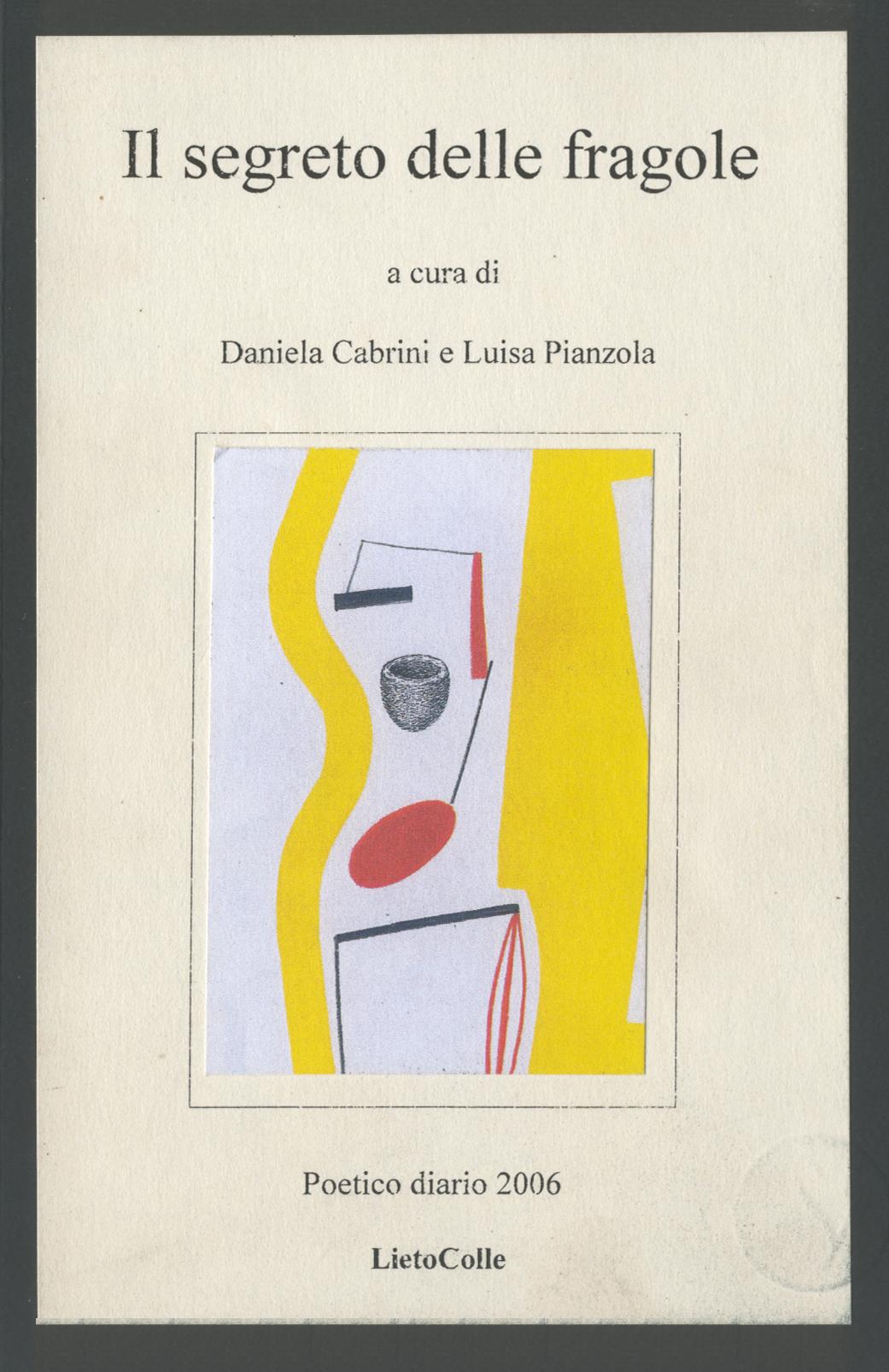Il Segreto Delle Fragole 2006, Luisa Pianzola