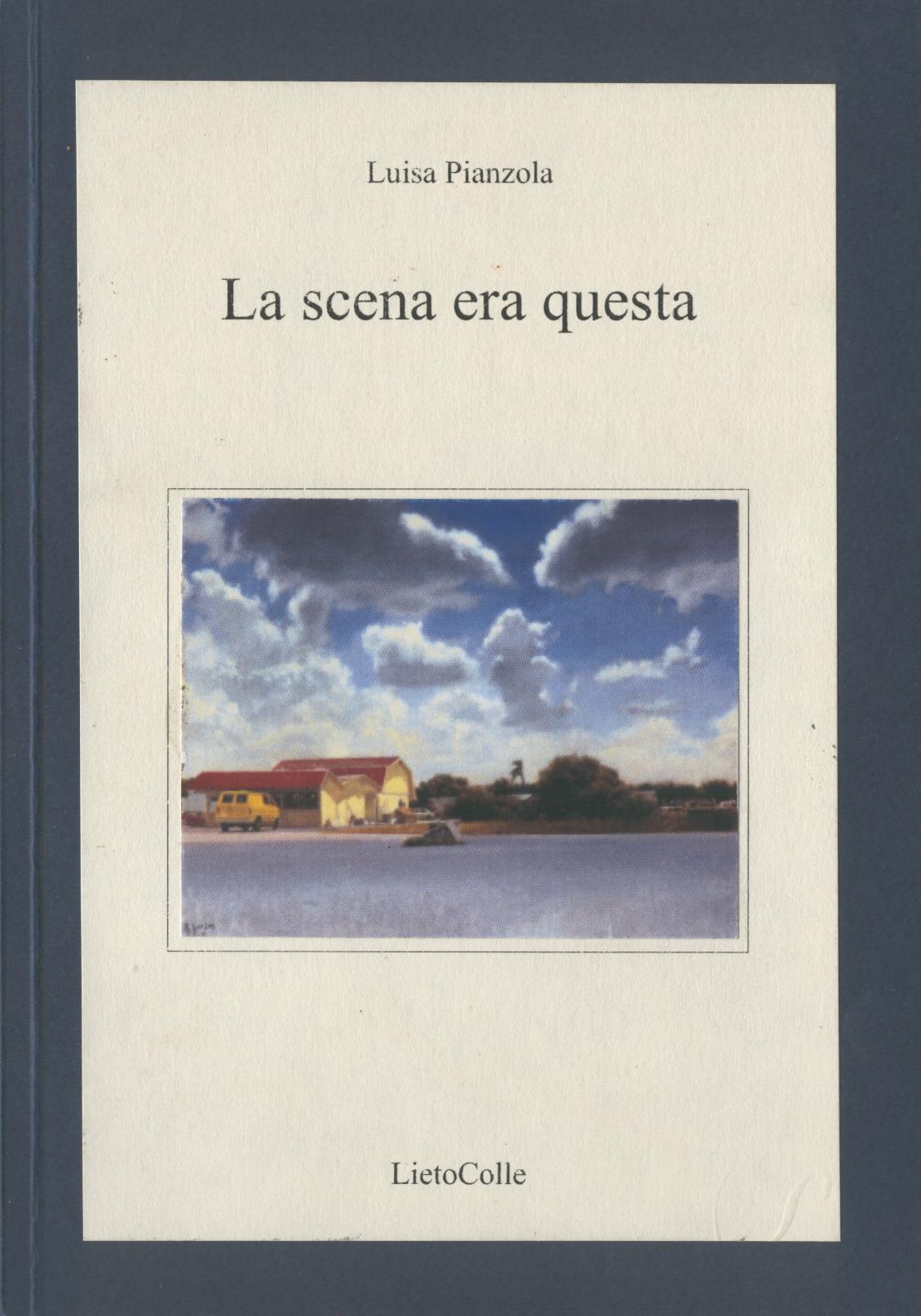 La Scena Era Questa, Luisa Pianzola